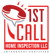 1st Call Home Inspection, LLC